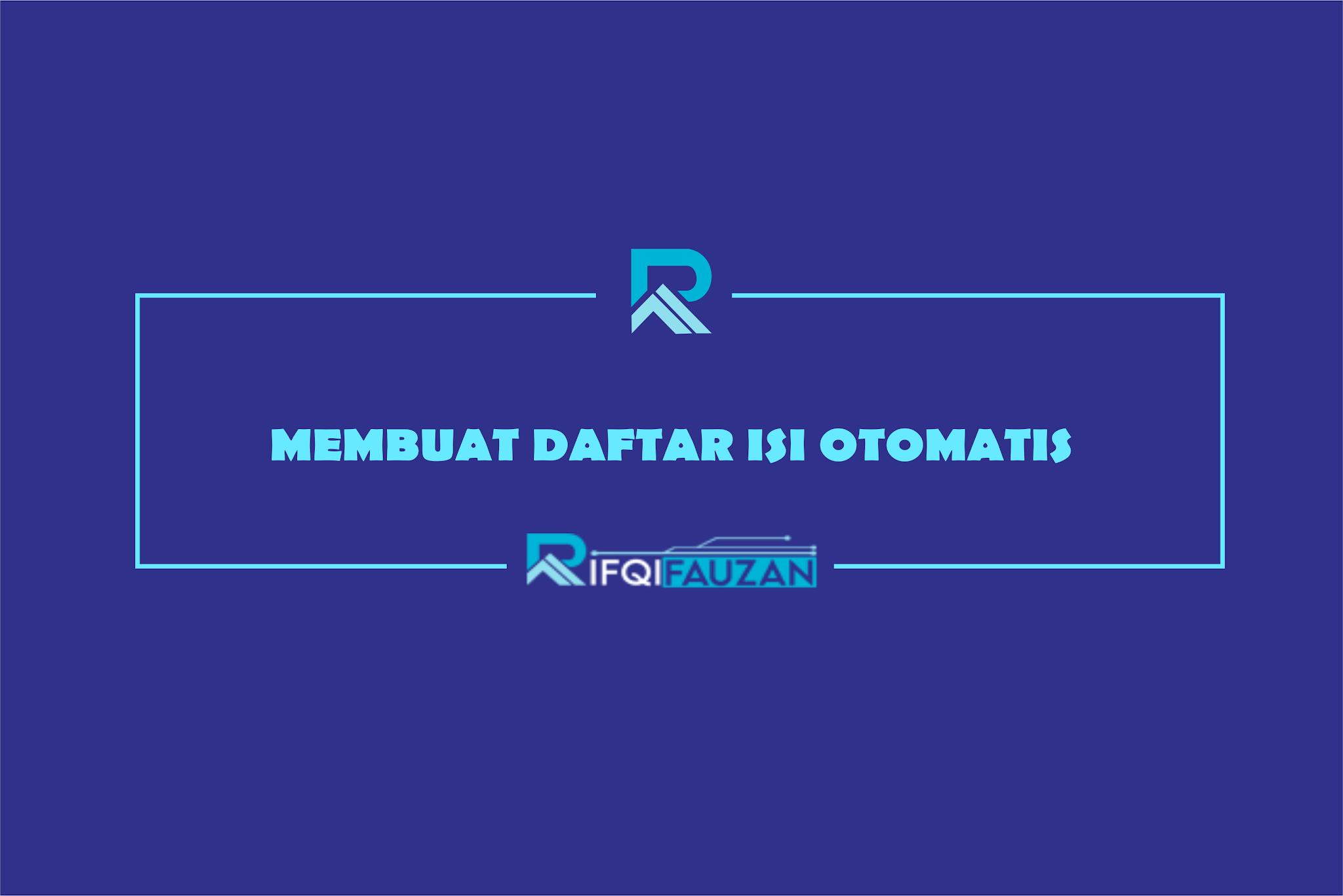 CARA MEMBUAT DAFTAR ISI WORD OTOMATIS