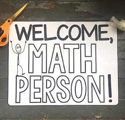 Welcome, Math Person! poster - inspirational math classroom decor