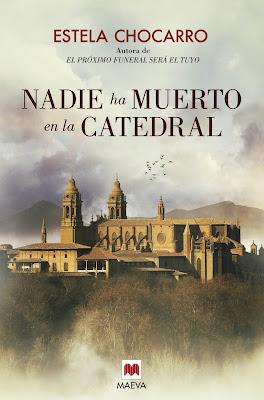 Nadie ha muerto en la catedral - Estela Chocarro (2016)