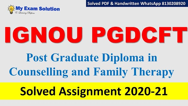 IGNOU PGDCFT Solved Assignment   2020-21
