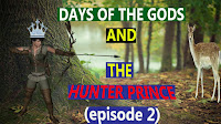 Eke market days the day of the gods and the Hunter Prince