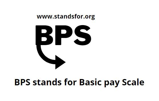 BPS- stands for Basic pay scale