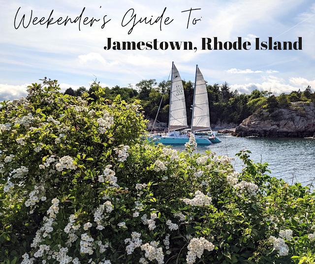 Weekenders Guide to Jamestown RI