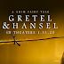 GRETEL & HANSEL Advance Screening Passes!