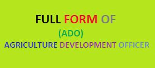 Top 10 Informative ADO Full Forms