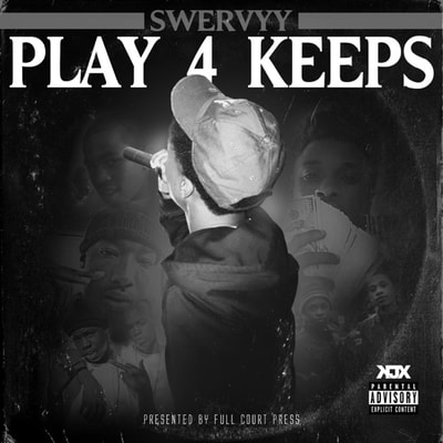 Swervyy - Play 4 Keeps (2020) - Album Download, Itunes Cover, Official Cover, Album CD Cover Art, Tracklist, 320KBPS, Zip album