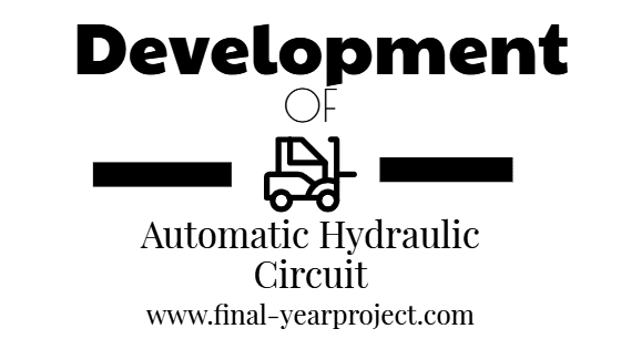 Design and Development of Automatic Hydraulic Circuit