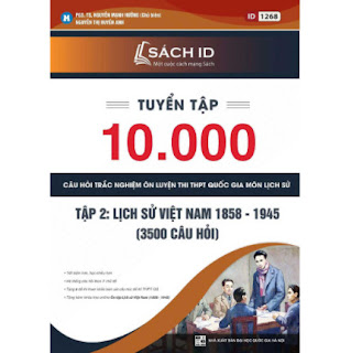 Tuyển Tập 10.000 Câu Hỏi Trắc Nghiệm Ôn Luyện Thi THPT Quốc Gia Môn Lịch Sử - Tập 2 ebook PDF-EPUB-AWZ3-PRC-MOBI
