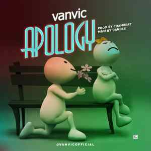 [BangHitz] MUSIC: Vanvic — Apology (Prod. By Dandex)