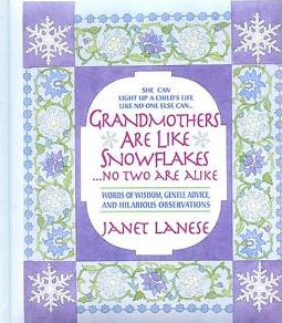 Grandmothers Are Like Snowflakes: LadyD Books