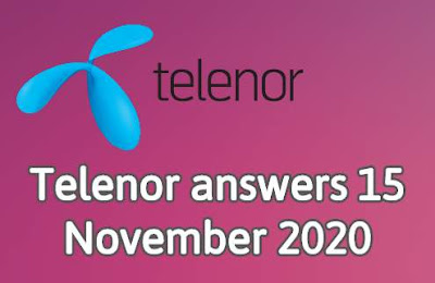 Telenor answers 15 November 2020 || Telenor Quiz 15 Nov 2020