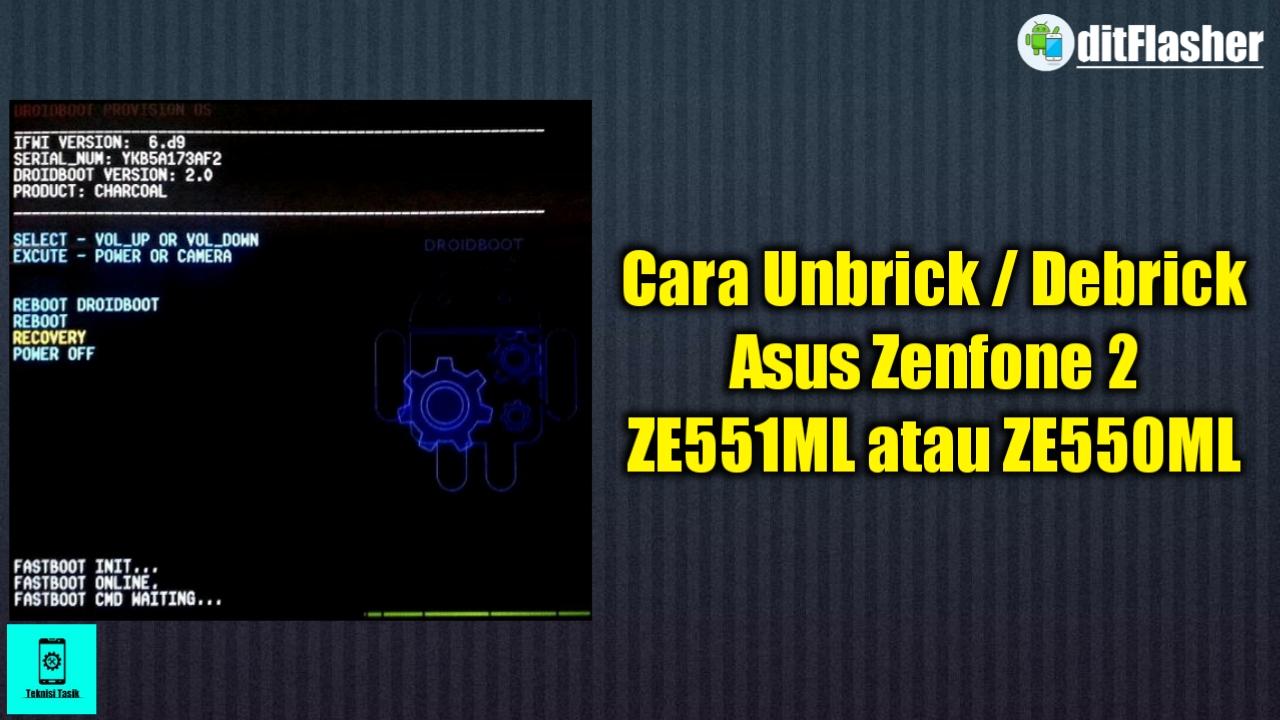 https://www.ditflasher.com/2021/03/cara-unbrick-asus-zenfone-2-ze551ml-atau-ze550ml.html