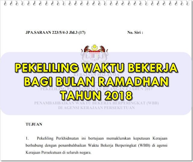 Pekeliling Waktu Bekerja Di Bulan Ramadhan Tahun 2018, Waktu Bekerja Berperingkat (WBB) Bulan Ramadhan Tahun 2018