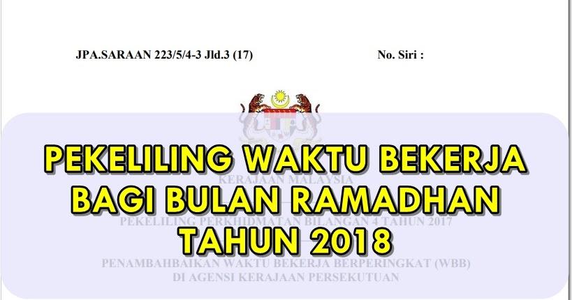 Pekeliling Waktu Bekerja Di Bulan Ramadhan Tahun 2018 Blog Lea Azleeya