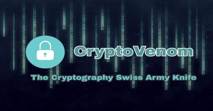 Cryptovenom : The Cryptography Swiss Army Knife