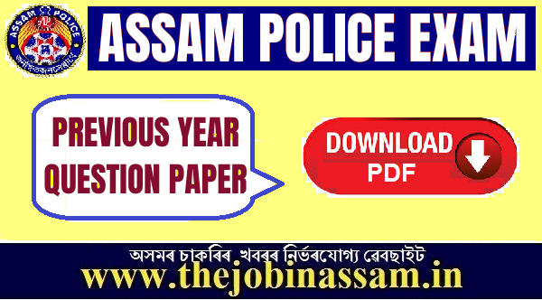Assam Police Recruitment of Constable: Previous Year Question Papers with Answers PDF