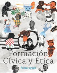 Libro de texto  Formación Cívica y Ética Primer grado 2020-2021