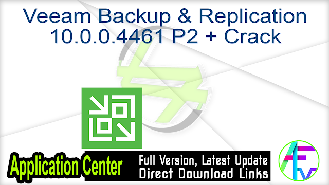 Veeam Backup & Replication 10.0.0.4461 P2 + Crack