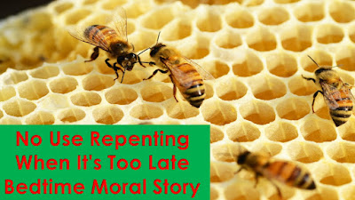 No-Use-Repenting-When-It's-Too-Late-Bedtime-Moral-Story