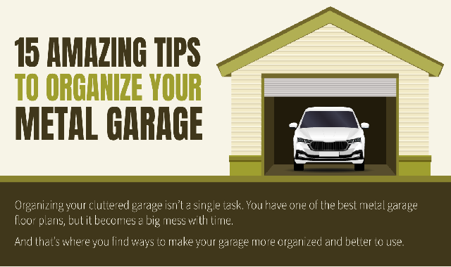 15 Amazing Tips to Organize Your Metal Garage #infographic