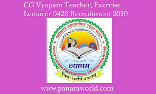 CG Vyapam Teacher, Exercise Lecturer 9428