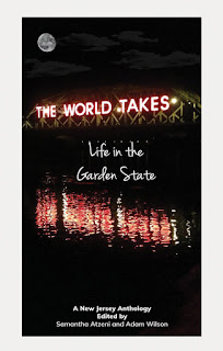The World Takes: Life in the Garden State - A New Jersey Anthology