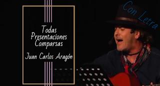 Todas las presentaciones con LETRA de todas las Comparsas de Juan Carlos Aragón Becerra (2001-2020)