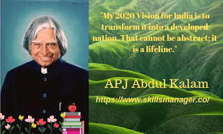 """My 2020 Vision for India is to transform it into a developed nation. That cannot be abstract; it is a lifeline."""