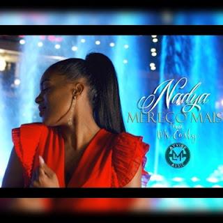 Nadya - Mereço Mais (feat. Mr. Carly)
