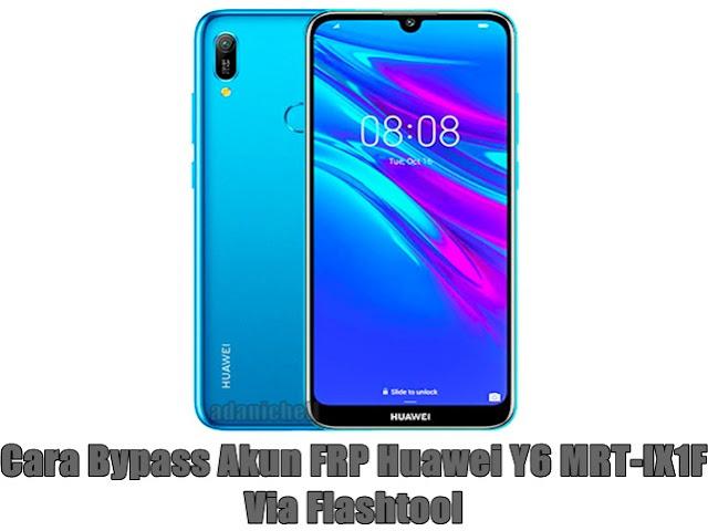 Cara Bypass Akun FRP Lock Huawei Y6 Via Flashtool