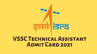 VSSC Technical Assistant Admit Card 2021 Released