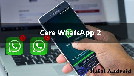 √ [Terbukti] 6+ Cara Whatsapp 2 Aplikasi Sekaligus di 1 HP
