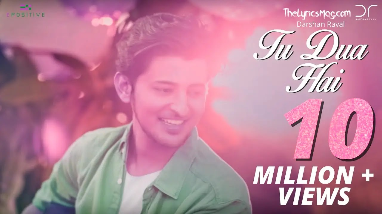 Tu Dua Hai Lyrics - Darshan Raval