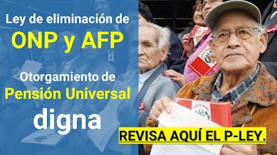 Ley de eliminacion de ONP y AFP Sistema de Jubilacion Universal