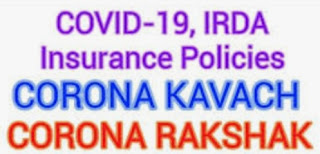 About Covid Policies: Corona Kavach, Corona Rakshak.