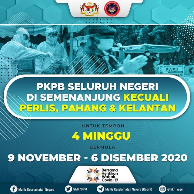 PKPB Dilaksanakan Di Seluruh Semenanjung Kecuali Pahang, Perlis Dan Kelantan Untuk 4 Minggu