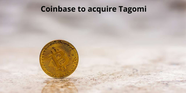 Coinbase to acquire Crypto Brokerage firm, Tagomi