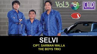 Lirik lagu batak Selvi - The boys trio