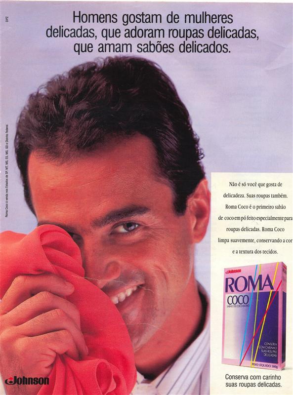 Propaganda do Sabão Roma Coco promovendo a delicadeza do produto em 1993