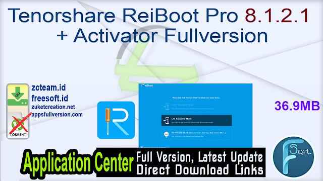 Tenorshare ReiBoot Pro 8.1.2.1 + Activator Fullversion