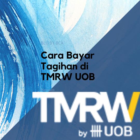 Cara Bayar Tagihan di TMRW UOB