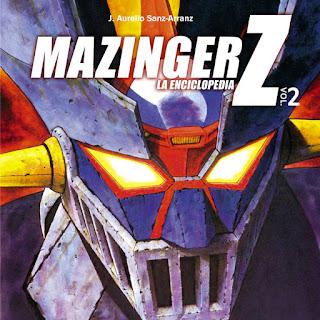 Mazinger Z La enciclopedia Vol 2