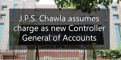 J.P.S. Chawla assumes charge as new Controller General of Accounts