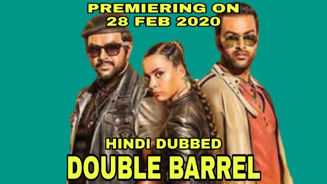 Double Barrel (Hindi Dubbed)