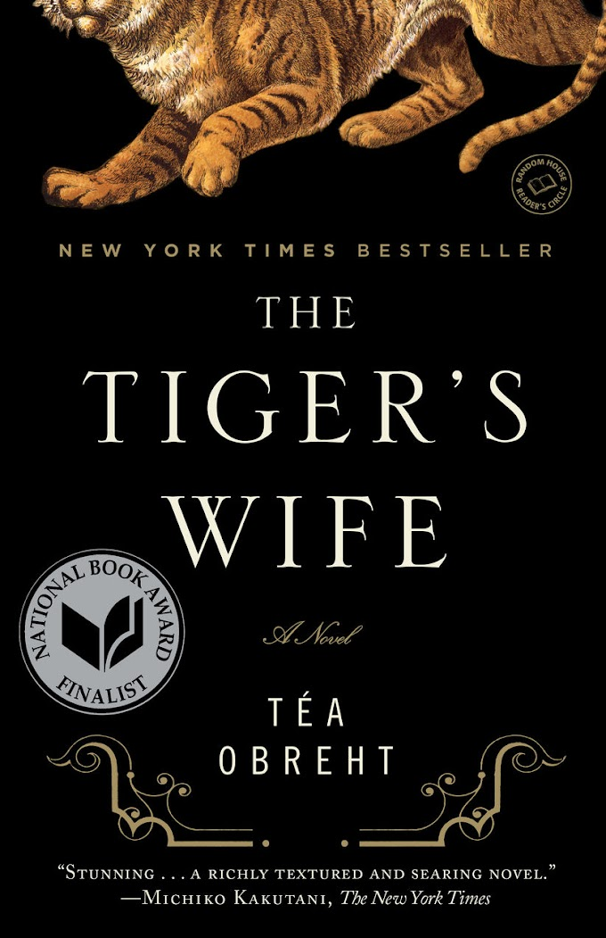 [Free Book] The Tiger's Wife By Téa Obreht Free PDF Download