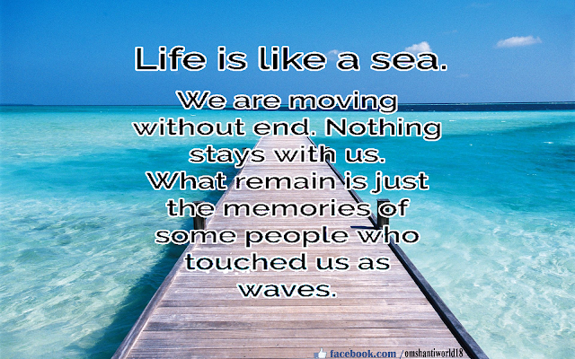 Life is like a sea