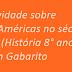 Atividade sobre As Américas no século XIX (História 8° ano) com Gabarito