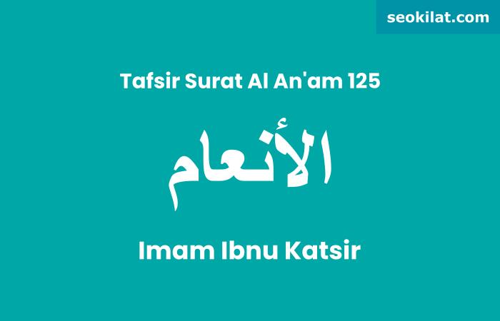 Tafsir Surat Al-An'am ayat 125