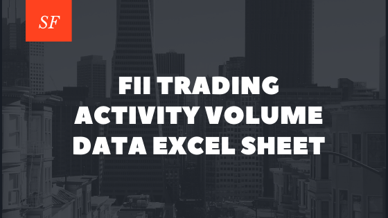 FII trading activity volume data excel sheet download