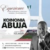 GREAT NEWS! Koinonia Is Coming To Abuja